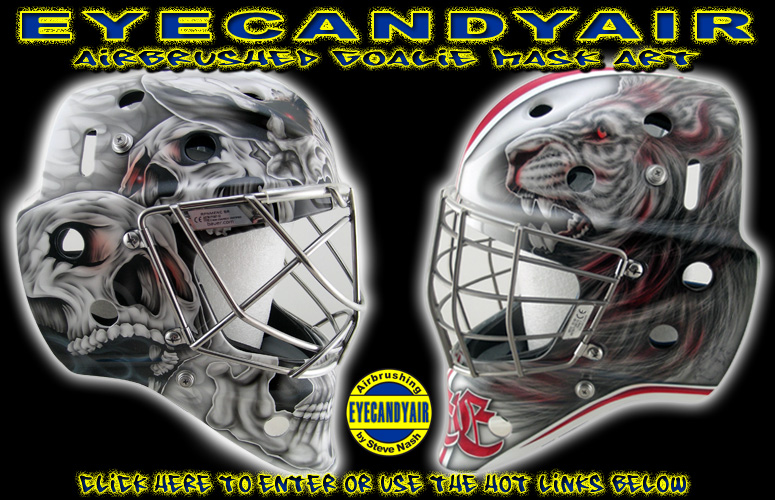 Custom airbrush painting by Goalie Mask Specialist- Steve Nash. Factory authorized custom goalie helmet and mask painter for Sportmask, Bauer, Vaughn, Pro's Choice, Pro-Masque, Warwick, EDDY Masks, Stacey Composites, Masked Marvel Goalie Helmets and Hackva.